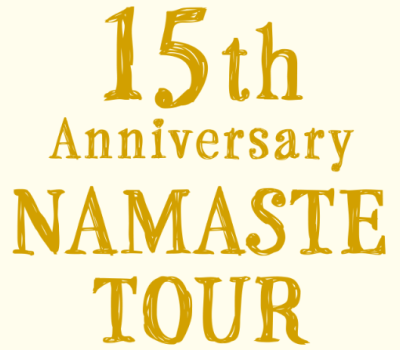 LAVA 15th Anniversary NAMASTE TOUR